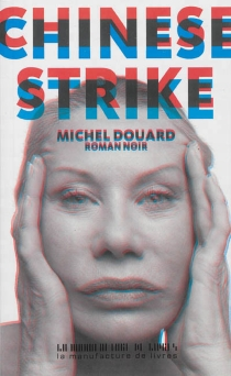 Chinese strike - Michel Douard