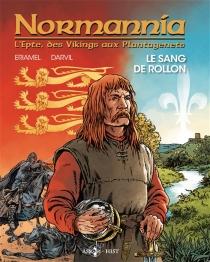 Normannia : l'Epte, des Vikings aux Plantagenêts - Darvil
