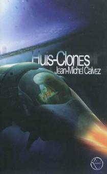 Huis-clones - Jean-MichelCalvez