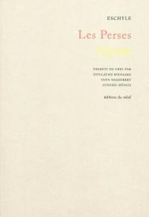 Les Perses - Eschyle