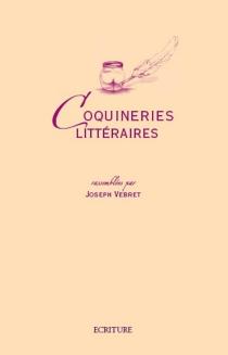Coquineries littéraires - JosephVebret