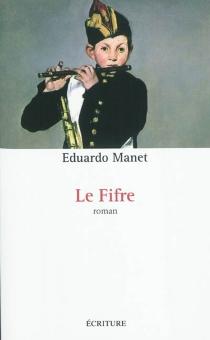 Le fifre - EduardoManet