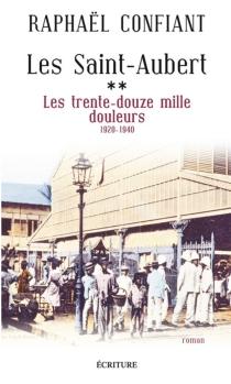 Les Saint-Aubert - RaphaëlConfiant