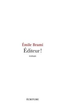 Editeur ! - ÉmileBrami