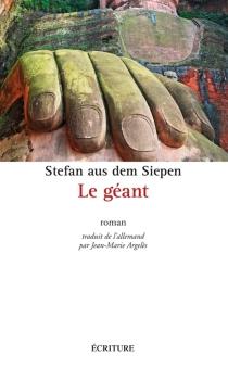 Le géant - Stefan aus demSiepen