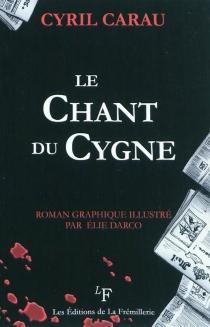 Le chant du cygne - CyrilCarau