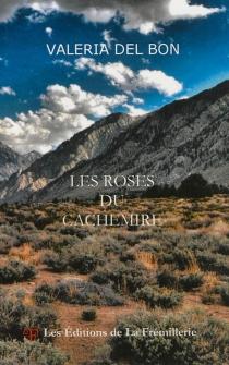 Les roses du Cachemire - ValeriaDel Bon