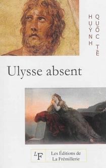 Ulysse absent - Quôc TêHuynh