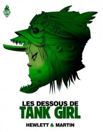 Les dessous de Tank girl - JamieHewlett