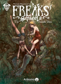 Freaks' Squeele : coffret collector - Florent Maudoux