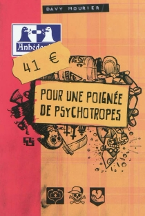 41 euros pour une poignée de psychotropes - DavyMourier