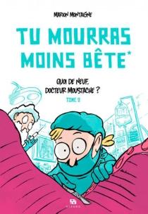 Tu mourras moins bête - MarionMontaigne