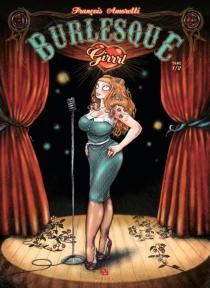 Burlesque girrrl - FrançoisAmoretti