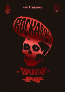 Rockabilly zombie superstar : intégrale - Lou