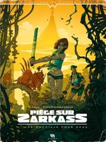 Piège sur Zarkass - DidierCassegrain