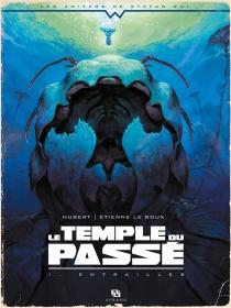 Le temple du passé - Hubert