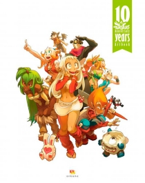 Dofus artbook : 10 years anniversary -