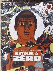 Retour à zéro - LaurentBourlaud