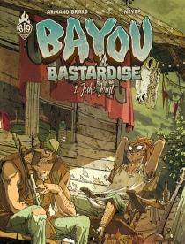 Bayou bastardise - ArmandBrard