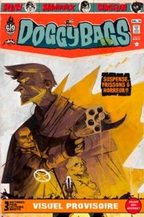 Doggy bags : 3 histoires pour lecteurs avertis | Volume 10 -