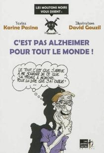 C'est pas Alzheimer pour tout le monde ! - DavidGouzil
