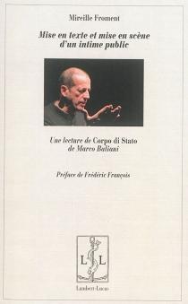 Mise en texte et mise en scène d'un intime public : une lecture de Corpo di Stato de Marco Baliani - MireilleFroment