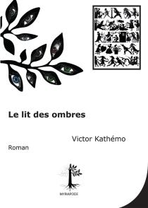 Le lit des ombres - VictorKathémo