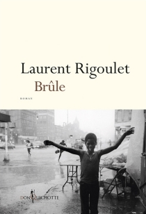 Brûle - LaurentRigoulet