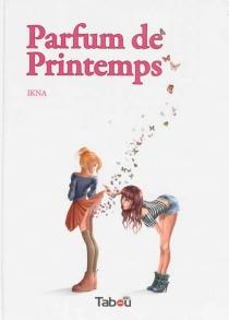 Parfum de printemps - Ikna