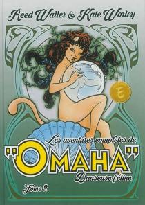 Les aventures complètes de Omaha, danseuse féline - JamesVance