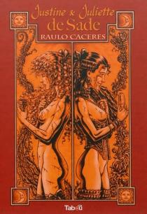 Justine et Juliette de Sade - RauloCaceres