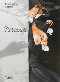 Déviances - BernardoMuñoz