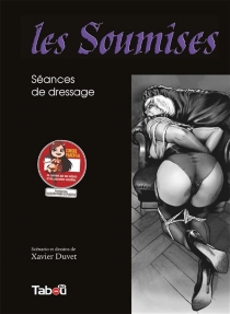 Les soumises - XavierDuvet