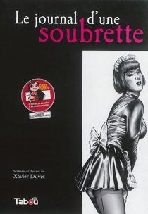 Le journal d'une soubrette - XavierDuvet