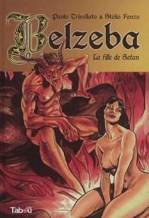 Belzeba : la fille de Satan - StelioFenzo