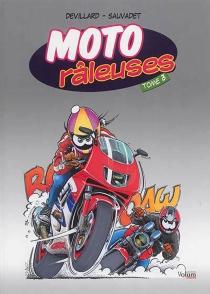 Moto râleuses - CatherineDevillard