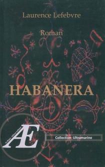 Habanera - LaurenceLefebvre