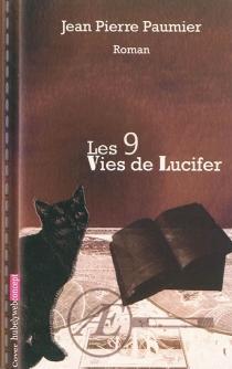 Les 9 vies de Lucifer - Jean-PierrePaumier
