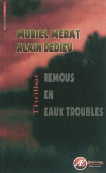 Remous en eaux troubles : roman policier - AlainDedieu