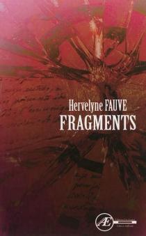 Fragments - HervelyneFauve