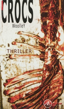 Crocs : thriller - Woolley