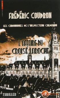 Les chroniques de l'inspecteur Calderon - FrédéricCoudron