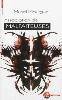 Association de malfaiteuses : thriller - MurielMourgue