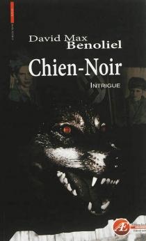 Chien-Noir - David MaxBenoliel