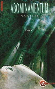 Abominamentum : thriller - Woolley