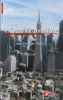 Expert consulting : thriller - Jean-François Thiery