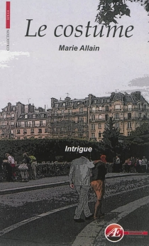 Le costume : intrigue - Marie Allain