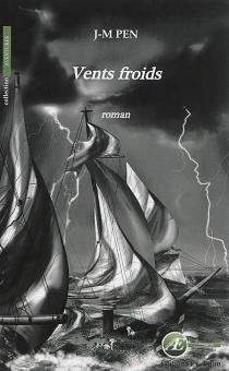 Vents froids - Jean-MariePen