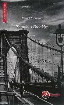 Terminus Brooklyn : policier - Muriel Mourgue