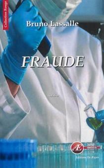 Fraude : thriller - BrunoLassalle